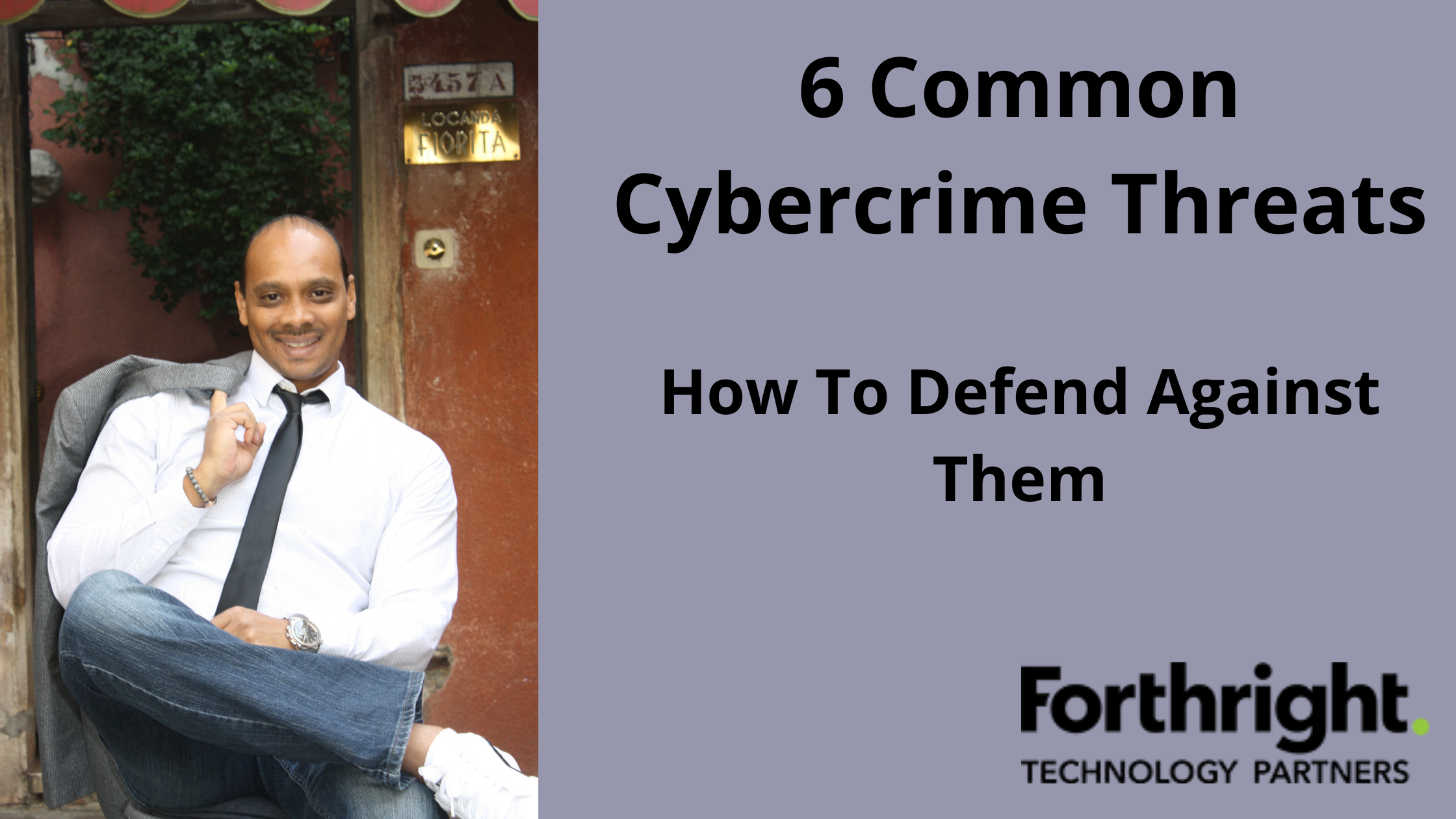 6 Common Cybercrime Threats (And How To Defend Against Them)